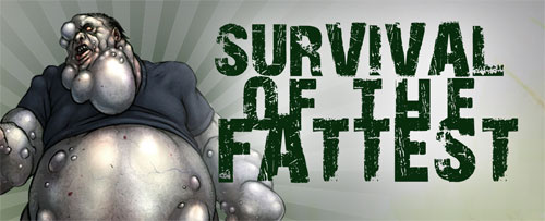 Survival of the fattest wallpaper